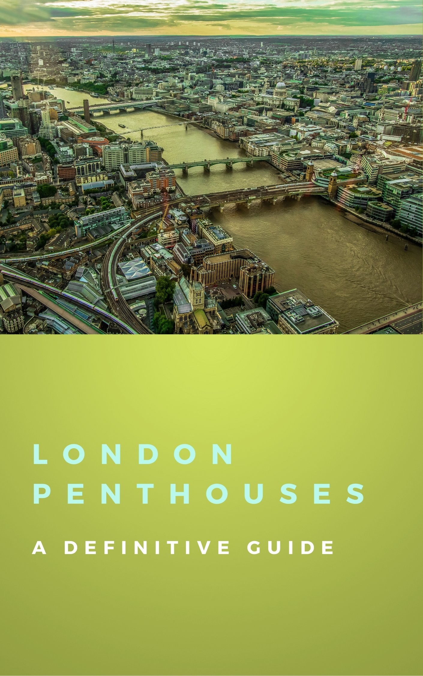 London Penthouses: A Definitive Guide